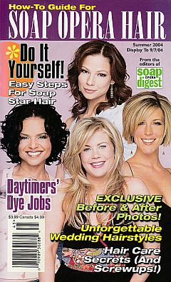 Summer 2004 issue of How-To-Guide For Soap Opera Hair magazine