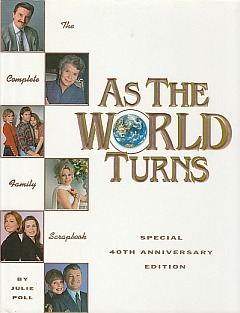 As The World Turns 40th Anniv Hardcover