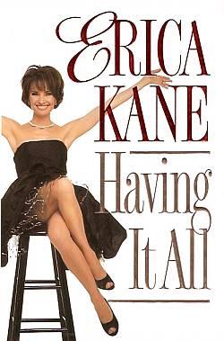 Erica Kane - Having It All
