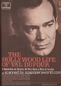 The Hollywood Life Of Val Dufour (John Wyatt on Search For Tomorrow)